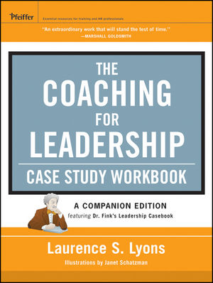The Coaching for Leadership Case Study Workbook (1118237730) cover image