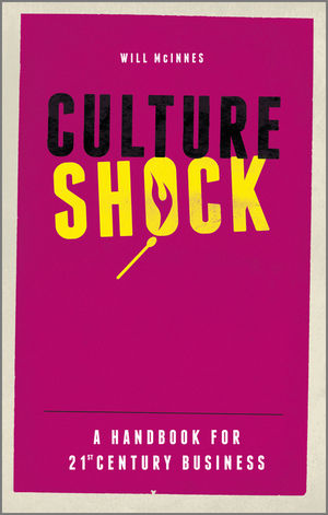 Culture Shock: A Handbook For 21st Century Business