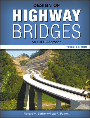 Design of Highway Bridges: An LRFD Approach, 3rd Edition (1118332830) cover image