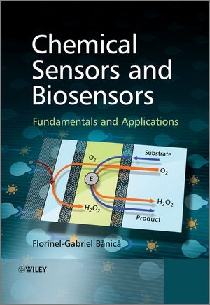 Chemical Sensors and Biosensors: Fundamentals and Applications (1118354230) cover image