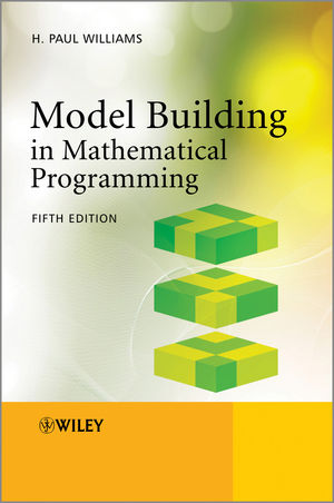 Model Building in Mathematical Programming, 5th Edition (1118443330) cover image