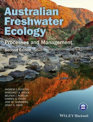 Australian Freshwater Ecology: Processes and Management, 2nd Edition