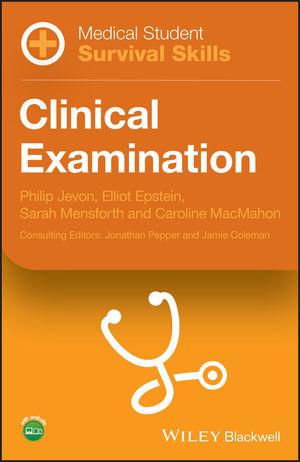 Medical Student Survival Skills: Clinical Examination