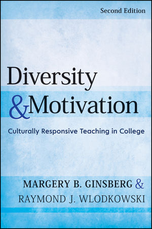 Diversity and Motivation: Culturally Responsive Teaching in College, 2nd Edition