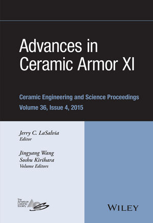 Advances in Ceramic Armor XI, Volume 36, Issue 4