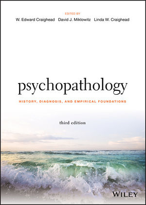 Psychopathology: History, Diagnosis, and Empirical Foundations, 3rd Edition