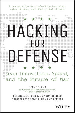 Hacking for Defense: Lean Innovation, Speed, and the Future of War