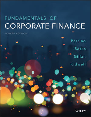 Fundamentals of Corporate Finance, 4th Edition