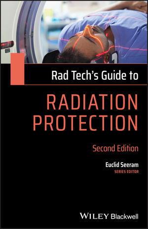 Rad Tech's Guide to Radiation Protection, 2nd Edition