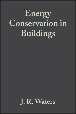Energy Conservation in Buildings: A Guide to Part L of the Building Regulations