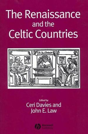 The Renaissance and the Celtic Countries (1405120630) cover image