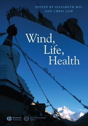 Wind, Life, Health: Anthropological and Historical Perspectives