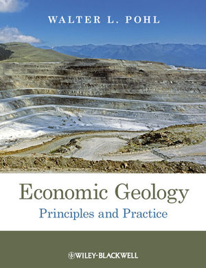 Economic Geology: Principles and Practice (1444336630) cover image