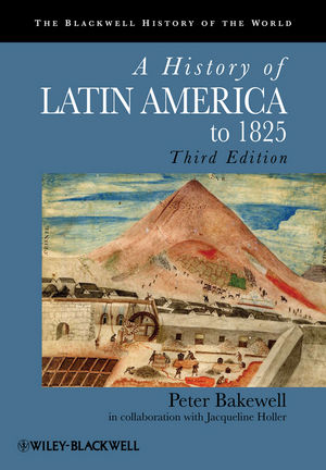 A History of Latin America to 1825, 3rd Edition (1444357530) cover image
