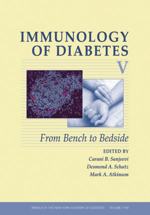 Immunology of Diabetes V: From Bench to Bedside, Volume 1149 (1573317330) cover image