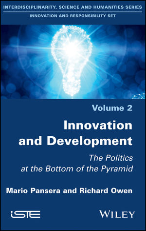 Innovation and Development: The Politics at the Bottom of the Pyramid