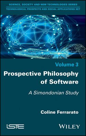 Prospective Philosophy of Software: A Simondonian Study