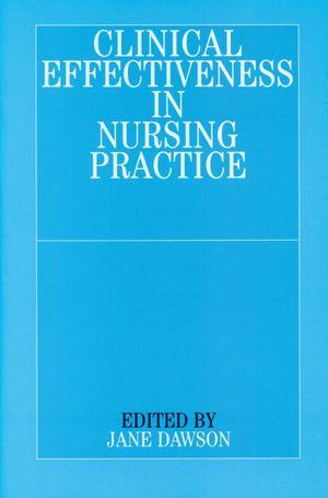 Clinical Effectiveness in Nursing Practice