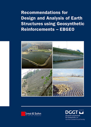 Recommendations for Design and Analysis of Earth Structures using Geosynthetic Reinforcements - EBGEO (3433029830) cover image