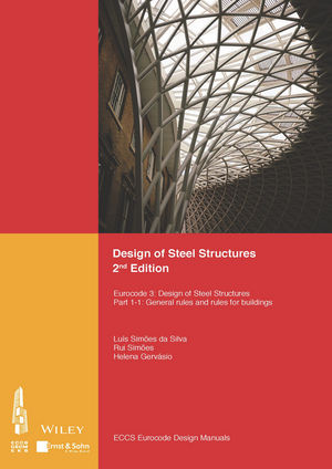 Design of Steel Structures: Eurocode 3: Designof Steel Structures, Part 1-1: General Rules and Rules for Buildings, 2nd Edition (3433031630) cover image