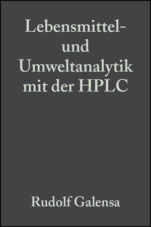 Lebensmittel- und Umweltanalytik mit der HPLC