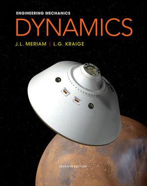 Wiley: Engineering Mechanics-Dynamics, 7th Edition - James L. Meriam, L. G. Kraige