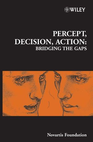 Percept, Decision, Action: Bridging the Gaps, No. 270 (0470012331) cover image
