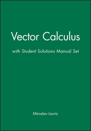 Vector Calculus with Student Solutions Manual Set