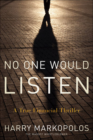 No One Would Listen: A True Financial Thriller (0470553731) cover image