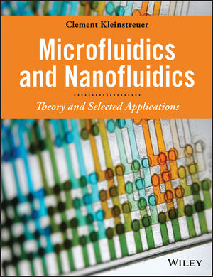 Microfluidics and Nanofluidics: Theory and Selected Applications