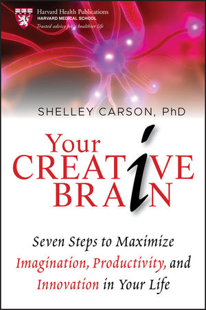 Your Creative Brain: Seven Steps to Maximize Imagination, Productivity, and Innovation in Your Life (0470651431) cover image