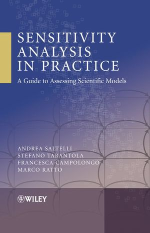 Sensitivity Analysis in Practice: A Guide to Assessing Scientific Models (0470870931) cover image