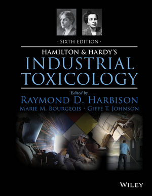 Hamilton and Hardy's Industrial Toxicology, 6th Edition