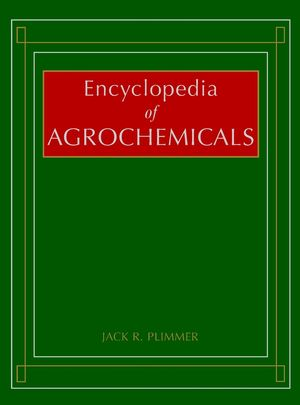 Encyclopedia of Agrochemicals, 3 Volume Set (0471193631) cover image