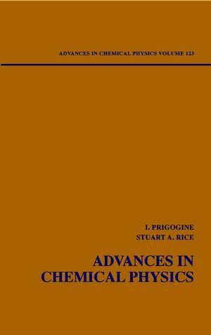 Advances in Chemical Physics, Volume 123
