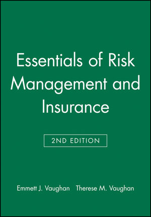 Essentials of Risk Management and Insurance, 2nd Edition (0471233331) cover image