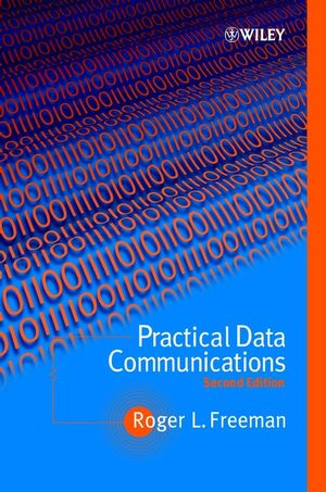 Practical Data Communications, 2nd Edition