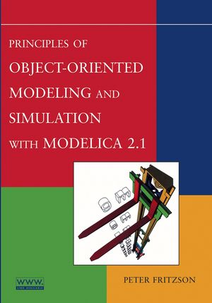 Principles of Object-Oriented Modeling and Simulation with Modelica 2.1 (0471471631) cover image