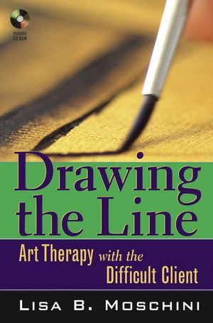 Drawing the Line: Art Therapy with the Difficult Client (0471687731) cover image