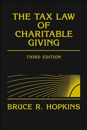 The Tax Law of Charitable Giving, 3rd Edition (0471698431) cover image