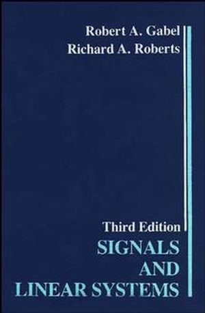 Signals and Linear Systems, 3rd Edition (0471825131) cover image