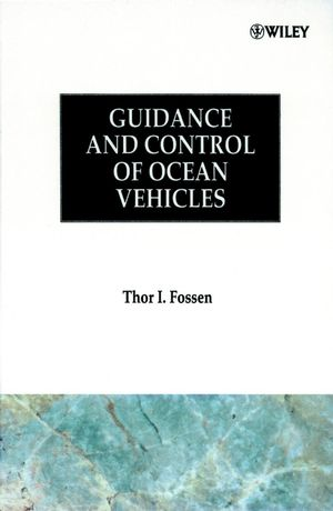 Guidance and Control of Ocean Vehicles (0471941131) cover image