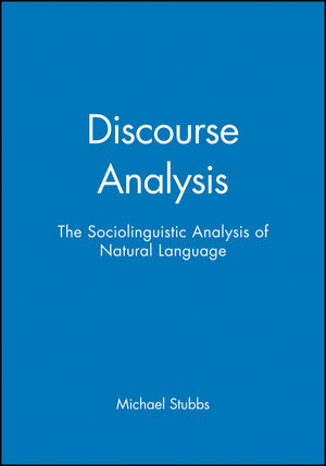 Discourse Analysis: The Sociolinguistic Analysis of Natural Language (0631127631) cover image