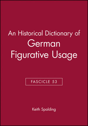 An Historical Dictionary of German Figurative Usage, Fascicle 53