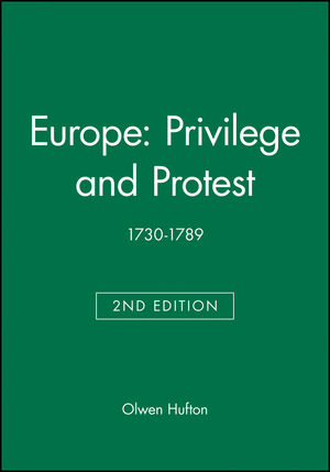 Europe: Privilege and Protest: 1730-1789, 2nd Edition