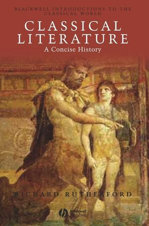 Classical Literature: A Concise History (0631231331) cover image