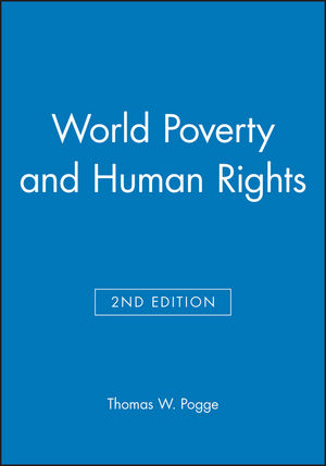 World Poverty and Human Rights, 2nd Edition