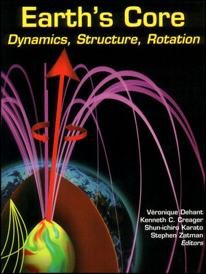 Earth's Core: Dynamics, Structure, Rotation