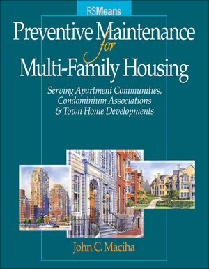 Preventative Maintenance for Multi-Family Housing: For Apartment Communities, Condominium Assciations and Town Home Developments (0876297831) cover image