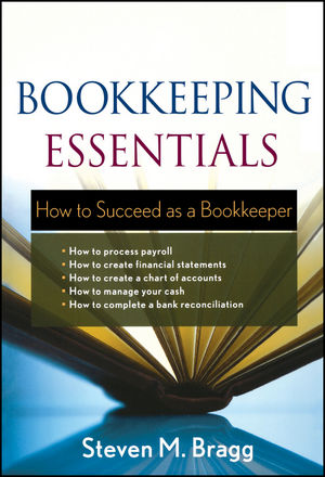 Bookkeeping Essentials: How to Succeed as a Bookkeeper (1118019431) cover image